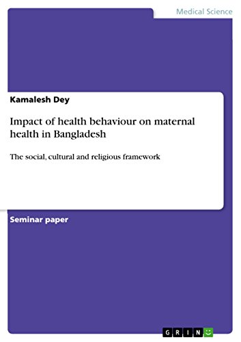 impact-of-health-behaviour-on-maternal-health-in-bangladesh-the-social-cultural-and-religious-framework