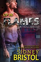 Up in Flames (Firehouse Three Book 1) by…