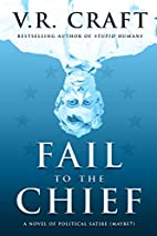 Fail to the Chief by W. T. Fallon
