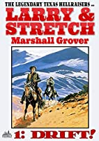 Drift! (A Larry and Stretch Western Book 1)…