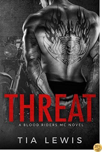 TThreat (A Blood Riders MC Novel Book 1)