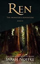 Ren: The Monster's Adventure by Sarah Noffke
