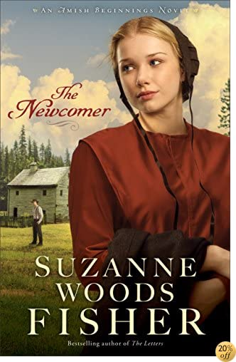 TThe Newcomer (Amish Beginnings Book #2)