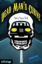 Dead Man's Curve by Alex Van Tol
