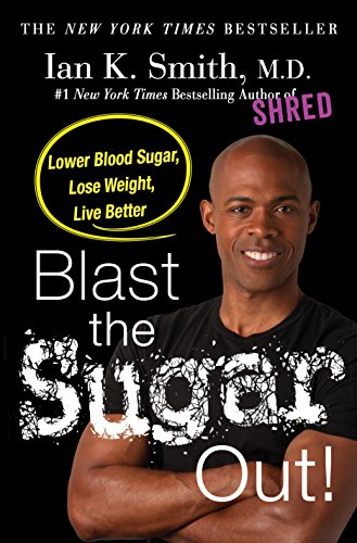 blast-the-sugar-out-lower-blood-sugar-lose-weight-live-better