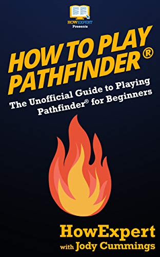 how-to-play-pathfinder-the-unofficial-guide-to-playing-pathfinder-for-beginners