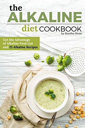 the-alkaline-diet-cookbook-get-the-advantage-of-alkaline-food-list-and-25-alkaline-recipes-easy-acid-alkaline-diet-cookbook