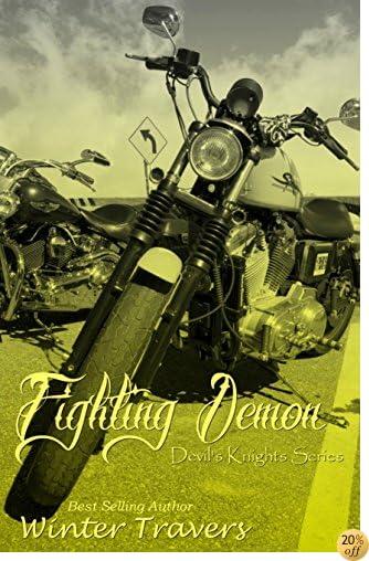 TFighting Demon (Devil's Knights Series, Book #7)