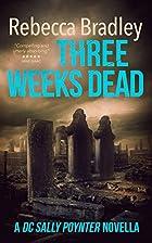Three Weeks Dead (DI Hannah Robbins, #0.5)…