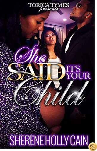 TShe Said Its Your Child