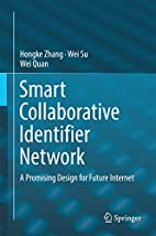 Smart Collaborative Identifier Network: A…
