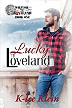 Lucky in Loveland (Welcome to Loveland Book…
