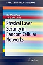 Physical Layer Security in Random Cellular…
