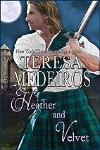 Heather and Velvet by Teresa Medeiros
