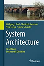 System Architecture: An Ordinary Engineering…