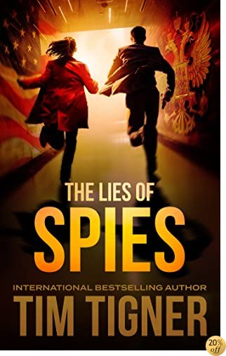 TThe Lies of Spies: (Kyle Achilles, Book 2)
