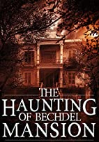 The Haunting of Bechdel Mansion: A Haunted…