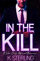 In The Kill by K. Sterling