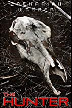 The Hunter: A Short Story by Zachariah…
