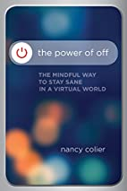 The Power of Off: The Mindful Way to Stay…