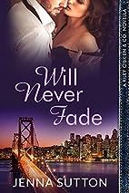 Will Never Fade (a Riley O'Brien & Co.…