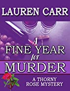 A Fine Year for Murder (A Thorny Rose…