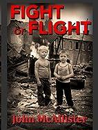 Fight or Flight (Jimmy & Doc #1) by John…