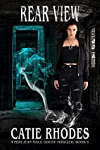 Rear View (Peri Jean Mace Ghost Thrillers…