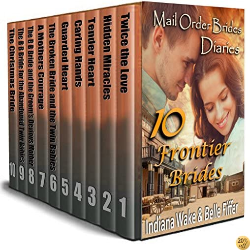 TMail Order Bride: 10 Frontier Brides and Babies: 10 Book Mega Box Set - Clean Western Historical Romance