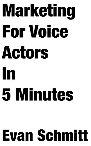 marketing-for-voice-actors-in-five-minutes-3-easy-steps-to-get-your-voiceover-business-going