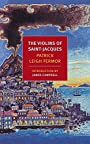 The Violins of Saint-Jacques (NYRB Classics) - Patrick Leigh Fermor