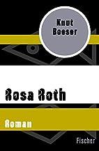 Rosa Roth: Roman by Knut Boeser
