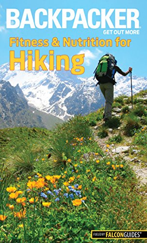 backpacker-magazines-fitness-nutrition-for-hiking-backpacker-magazine-series
