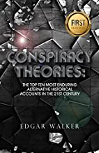 Conspiracy Theories: Theories Ultimate…