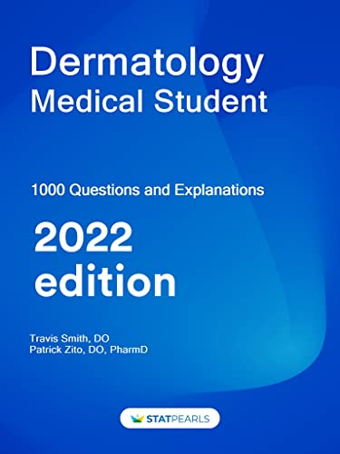 dermatology-medical-student-specialty-review-and-self-assessment-statpearls-review-series-book-258