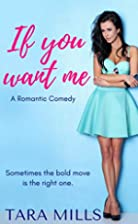If You Want Me by Tara Mills
