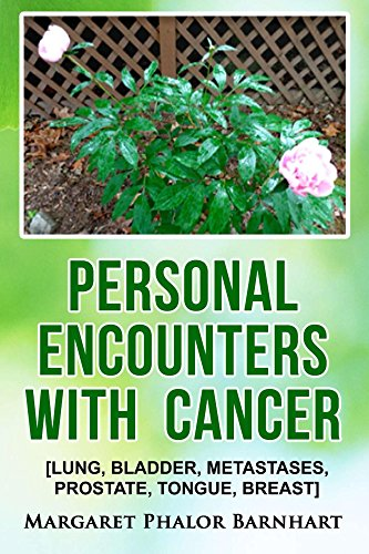 personal-encounters-with-cancer-lung-bladder-metastases-prostate-tongue-breast