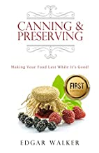 Canning and Preserving: Ultimate Complete…