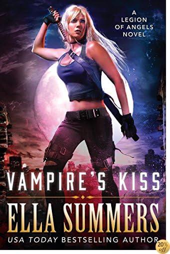 TVampire's Kiss (Legion of Angels Book 1)