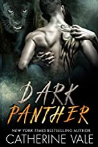 Dark Panther by Catherine Vale