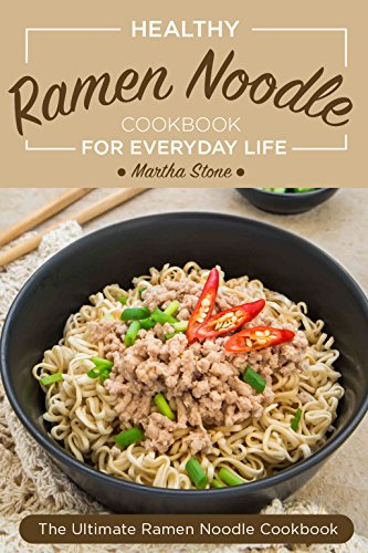 healthy-ramen-noodle-cookbook-for-everyday-life-fun-and-tasty-kimchi-ramen-recipes-the-ultimate-ramen-noodle-cookbook
