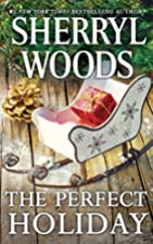 The Perfect Holiday by Sherryl Woods