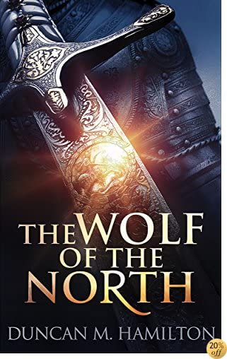 TThe Wolf of the North: Wolf of the North Book 1