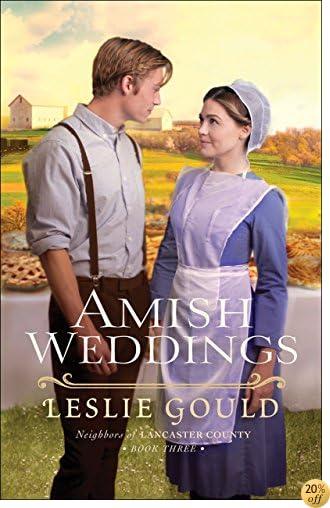 TAmish Weddings (Neighbors of Lancaster County Book #3)