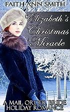 Mail Order Bride: Elizabeth's Christmas…