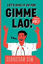 Let's Give It Up for Gimme Lao! by…