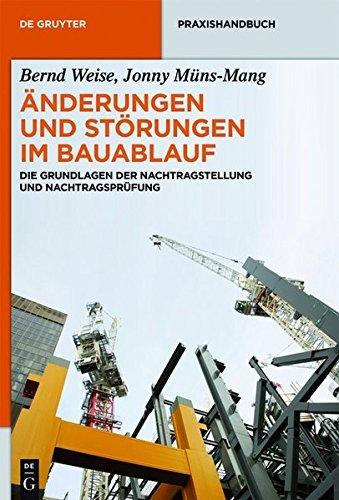 nderungen-und-strungen-im-bauablauf-die-grundlagen-der-nachtragstellung-und-nachtragsprfung-de-gruyter-praxishandbuch-german-edition