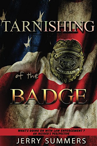 tarnishing-of-the-badge-whats-going-on-with-law-enforcement-an-insiders-perspective