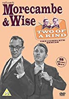 Morecambe And Wise - Two Of A Kind: The…