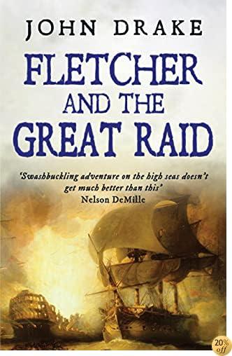 TFletcher and the Great Raid (Fletcher Series Book 4)